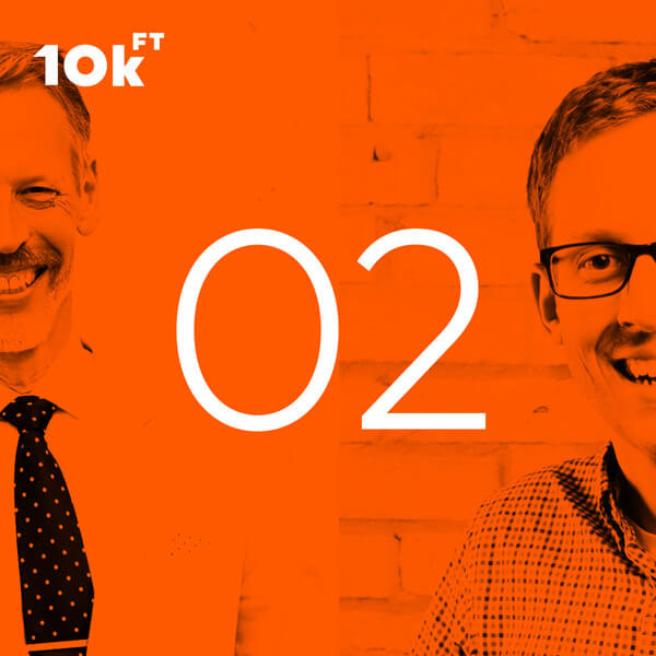 10,000 Feet the OST Podcast Episode 2 - Data & Things with OST CIO Jim VanderMey and Alex Jantz