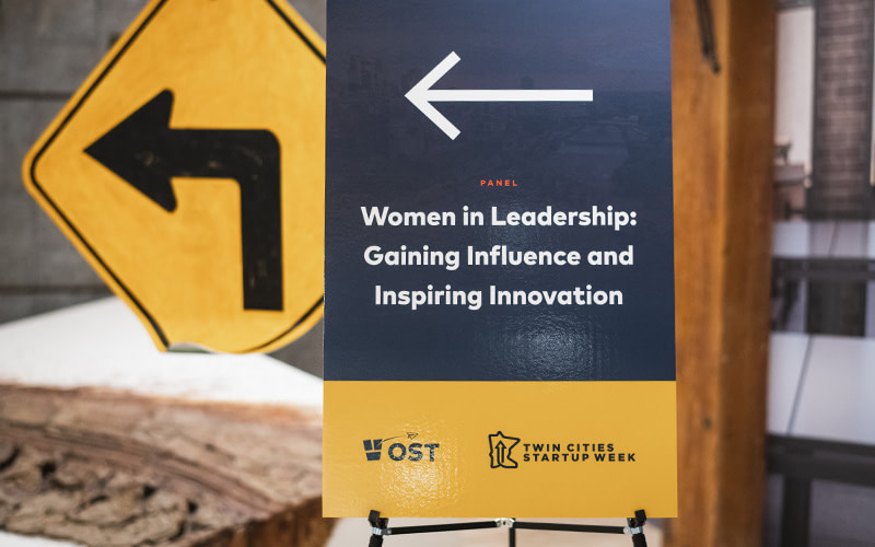 "Panel Sign that says ""Women in Leadership: Gaining Influence and Inspiring Innovation"